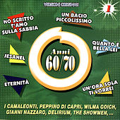 Play & Download Anni 60/70 (Vol. 1) by Various Artists | Napster