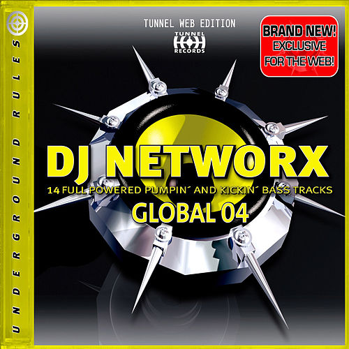 Play & Download Tunnel DJ Networx Global 4 by Various Artists | Napster