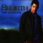 Rebirth by Gary Valenciano