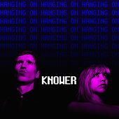 Hanging On by Knower