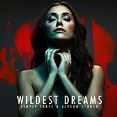 Play & Download Wildest Dreams by Simply Three | Napster