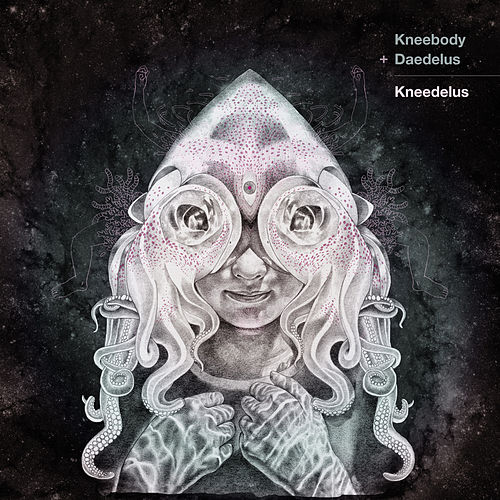 Play & Download Kneedelus by Daedelus | Napster