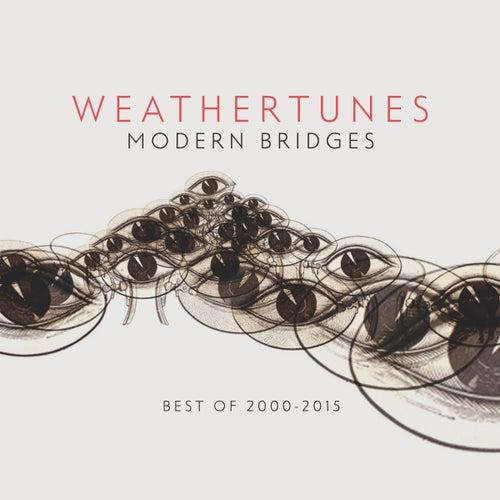 Modern Bridges (The Best Of 2005 - 2015) by Weathertunes