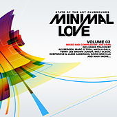 Play & Download Minimal Love Vol. 3 by Various Artists | Napster