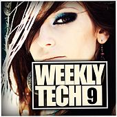 Play & Download Weekly Tech, Vol. 9 - EP by Various Artists | Napster