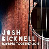 Banding Together 2015 by Josh Bicknell