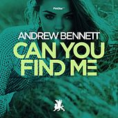 Play & Download Can You Find Me by Andrew Bennett | Napster