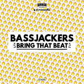 Play & Download Bring That Beat by Bassjackers | Napster