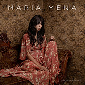 Play & Download Growing Pains by Maria Mena | Napster