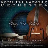 Play & Download Plays the Police by Royal Philharmonic Orchestra | Napster