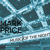 Play & Download Music of the Night - Single by Mark Price | Napster