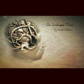 Play & Download An Unhinged Mind by Rachel Williams | Napster