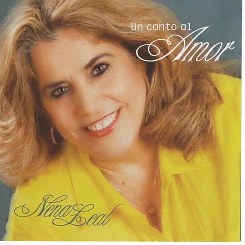 Play & Download Un Canto al Amor by Nena Leal | Napster