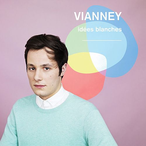 Idées blanches (Edition deluxe) von Vianney