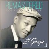 El guapo, Vol. 2 by Rolando LaSerie