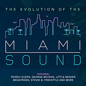 Play & Download The Evolution of the Miami Sound by Various Artists | Napster