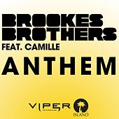 Play & Download Anthem by Brookes Brothers | Napster