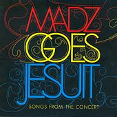 Play & Download Madz Goes Jesuit (Live) by Philippine Madrigal Singers | Napster