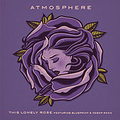 Play & Download This Lonely Rose (feat. Blueprint & Aesop Rock) by Atmosphere | Napster
