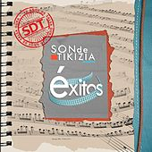 Son de Tikizia: Exitos by Son De Tikizia