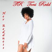 Play & Download Her Reddness by Toni Redd | Napster