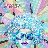 Play & Download The Sounds of the Night by Various Artists | Napster