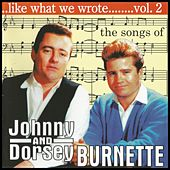 Play & Download The Songs of Johnny & Dorsey Burnette Vol. 2 by Various Artists | Napster