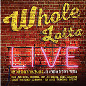 Whole Lotta Live. Best of Today FM Sessions von Various Artists