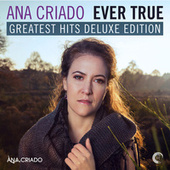 Ever True: Greatest Hits Deluxe Edition - EP by Various Artists