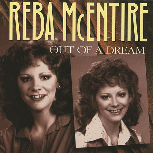 Play & Download Out Of A Dream by Reba McEntire | Napster
