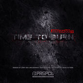 Time To Burn Remix EP by Ambassador 21