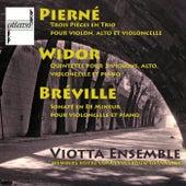 Pierné - Widor - Bréville by Viotta Ensemble (Mitglieder of Concertgebouw Orchestras Amsterdam)