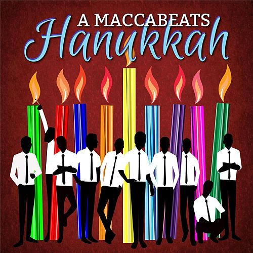 Play & Download A Maccabeats Hanukkah by Maccabeats | Napster
