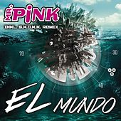 Play & Download El Mundo by Mr Pink | Napster
