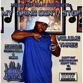 My Grind Don't Stop, Vol. 3 by Medicine man