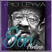 Play & Download Son montuno by Pio Leyva | Napster