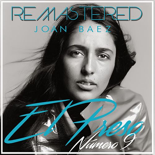 Play & Download El preso número 9 by Joan Baez | Napster