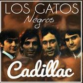 Cadillac by Los Gatos Negros