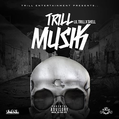 Play & Download Trill Musik by Lil Trill | Napster