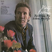 Play & Download My Woman, My Woman, My Wife by Marty Robbins | Napster
