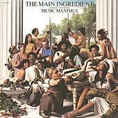 Music Maximus by The Main Ingredient