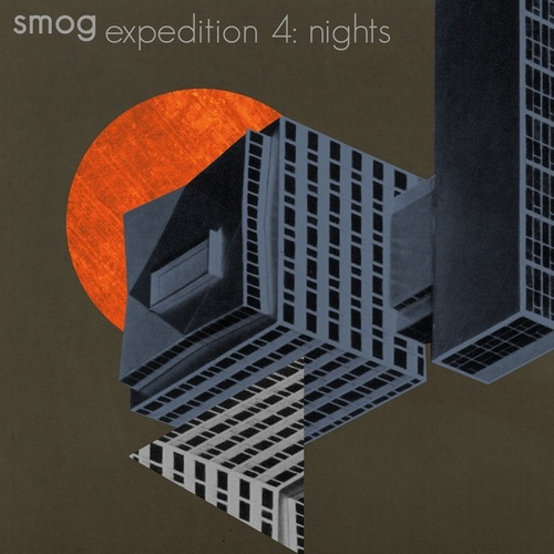 Play & Download Expedition Vol. 4: Nights by Smog | Napster