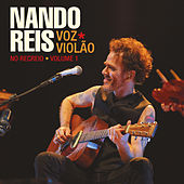 Play & Download Voz * Violão - No Recreio, Vol. 1 (Ao Vivo) by Nando Reis | Napster