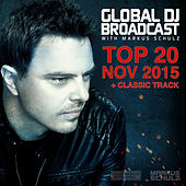 Global DJ Broadcast - Top 20 November 2015 by Various Artists