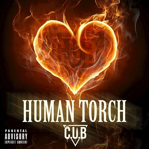 Human Torch - Single by Cub
