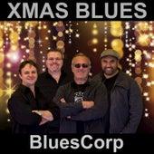 Xmas Blues - Single by Bluescorp