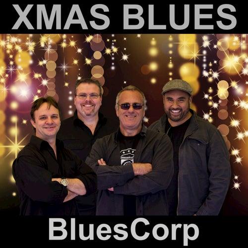 Play & Download Xmas Blues - Single by Bluescorp   Napster