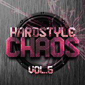 Hardstyle Chaos, Vol. 5 - EP by Various Artists