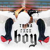 Play & Download Boy by Trina | Napster