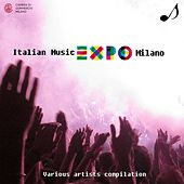 Play & Download Italian Music Expo Milano by Various Artists | Napster
